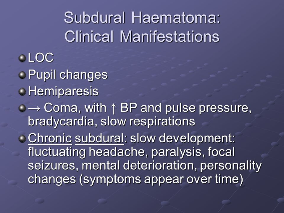 Subdural Haematoma: Clinical Manifestations