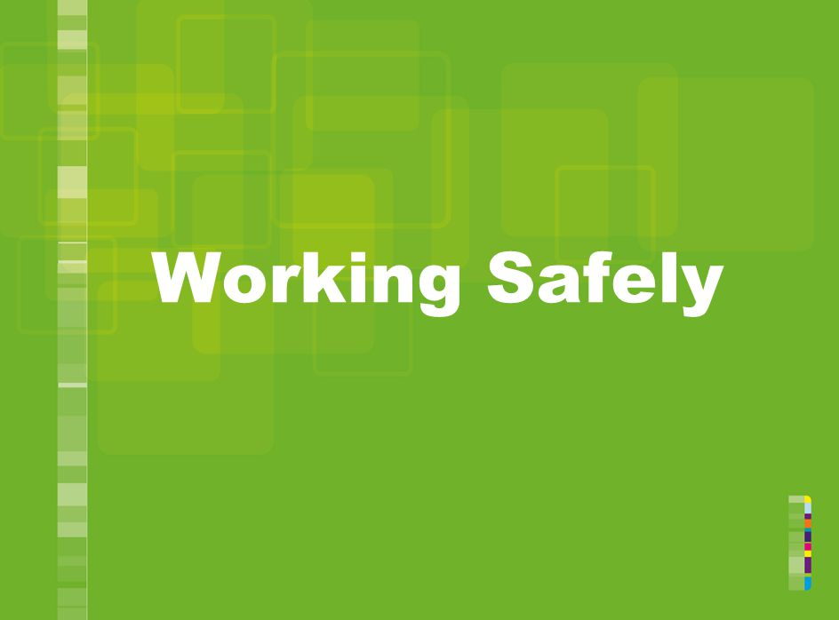 Working Safely