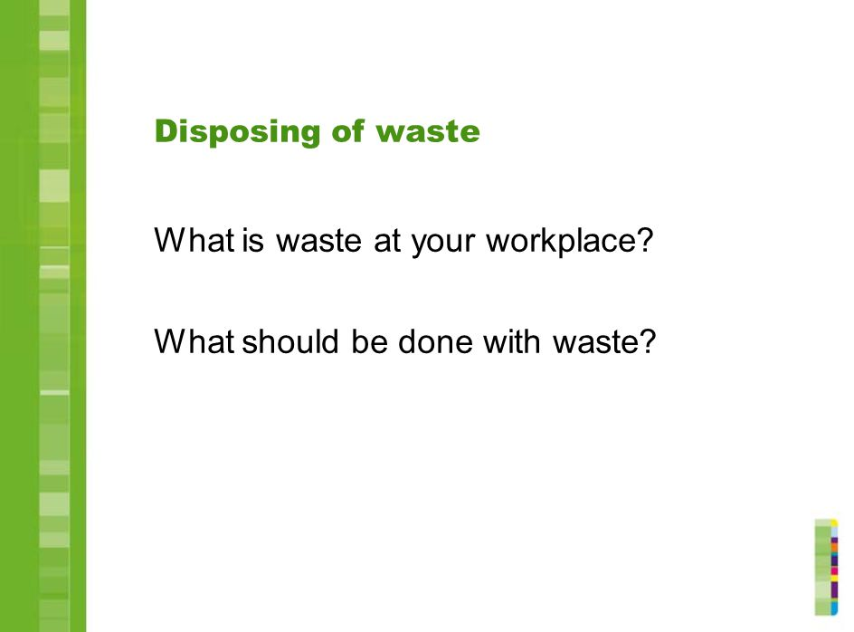What is waste at your workplace