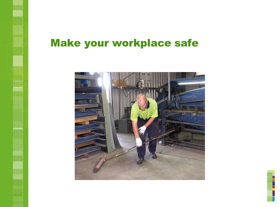 Make your workplace safe