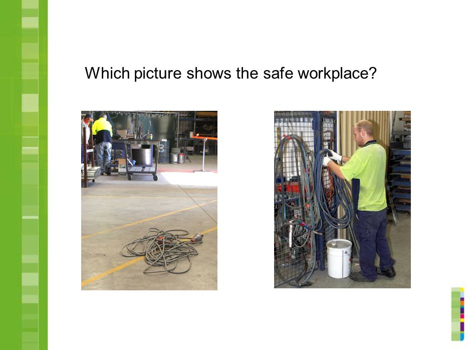 Which picture shows the safe workplace
