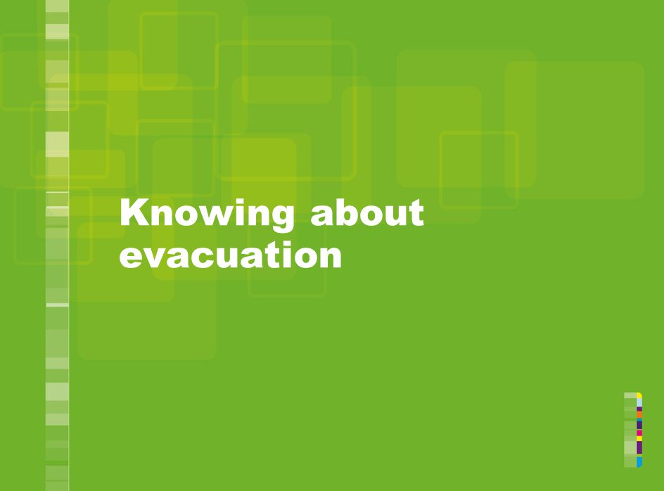 Knowing about evacuation