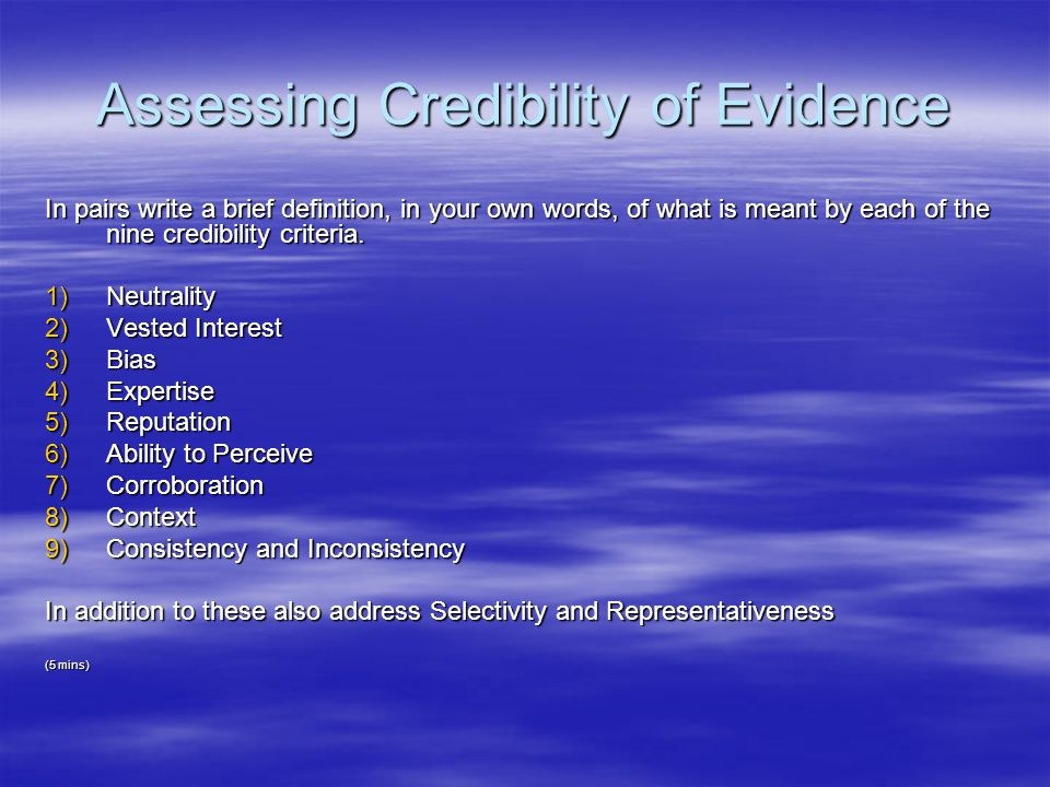 Further Evidence Of Change >> Credibility of Evidence - ppt video online download