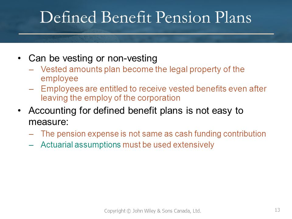defined benefit pension A defined benefit plan, such as a pension, is a retirement account for which your  employer does all the work, including ponying up the money and deciding.