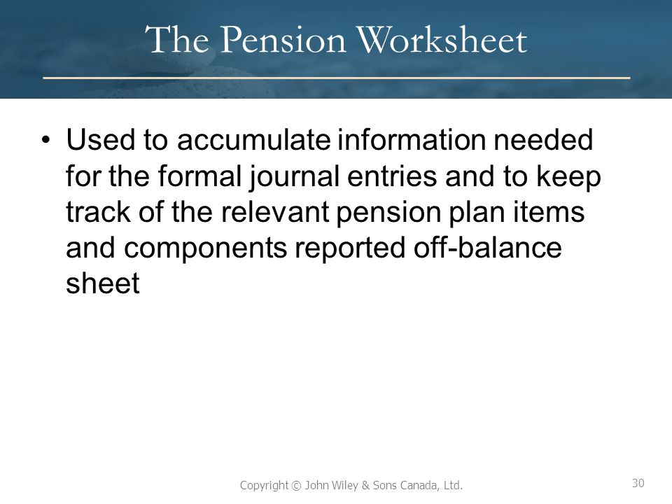 The Pension Worksheet