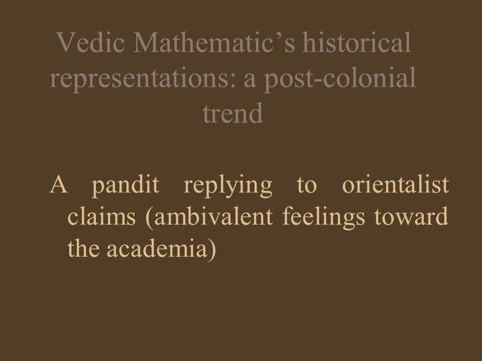 Vedic Mathematic's historical representations: a post-colonial trend