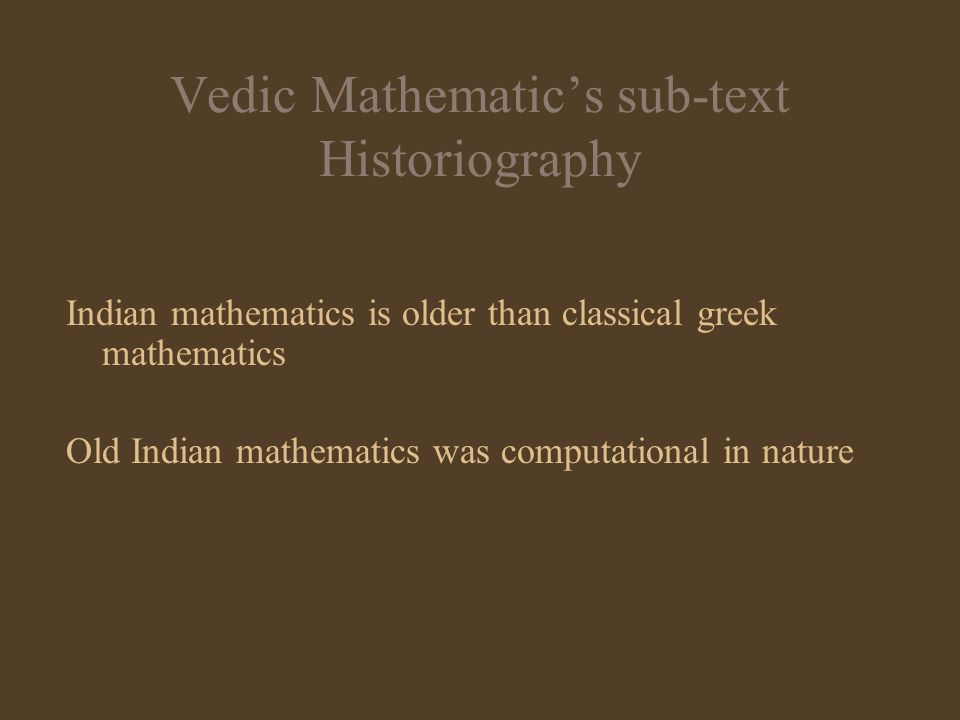 Vedic Mathematic's sub-text Historiography