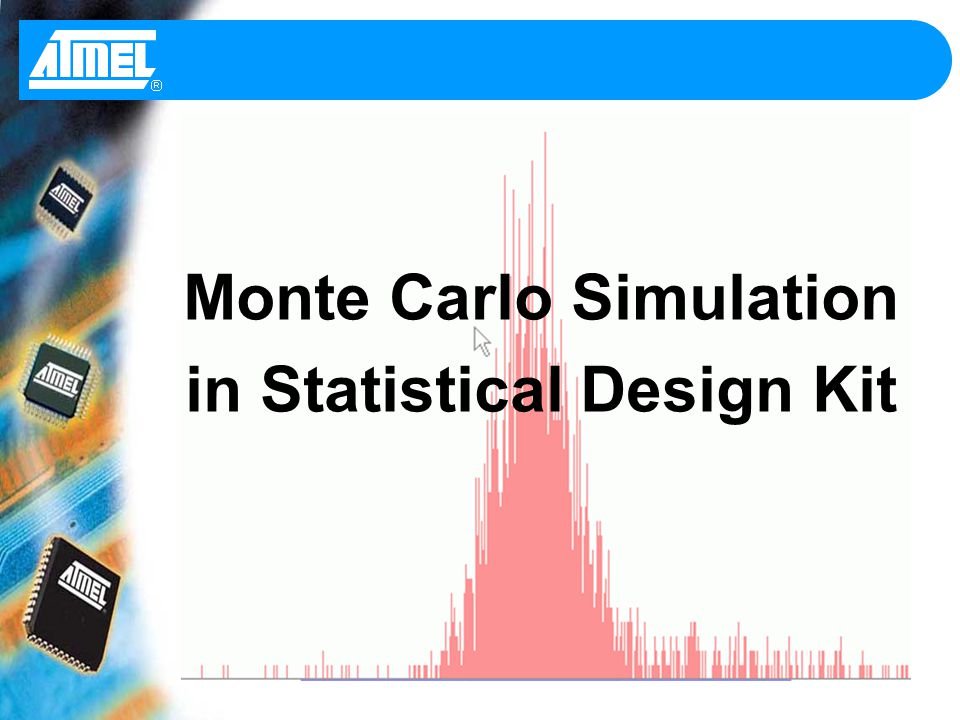 Monte Carlo Simulation In Statistical Design Kit - Ppt Download