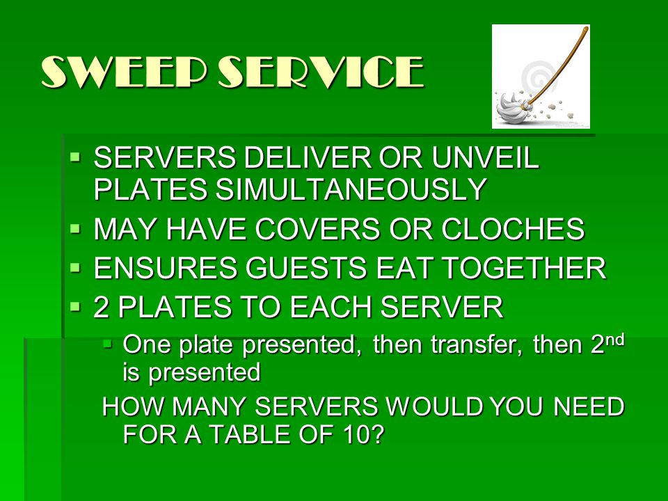 SWEEP SERVICE SERVERS DELIVER OR UNVEIL PLATES SIMULTANEOUSLY