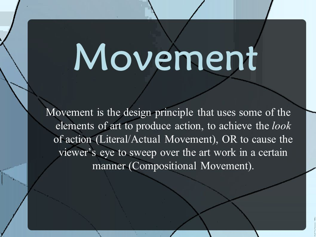Elements Of Design Movement : Principles of composition ppt video online download