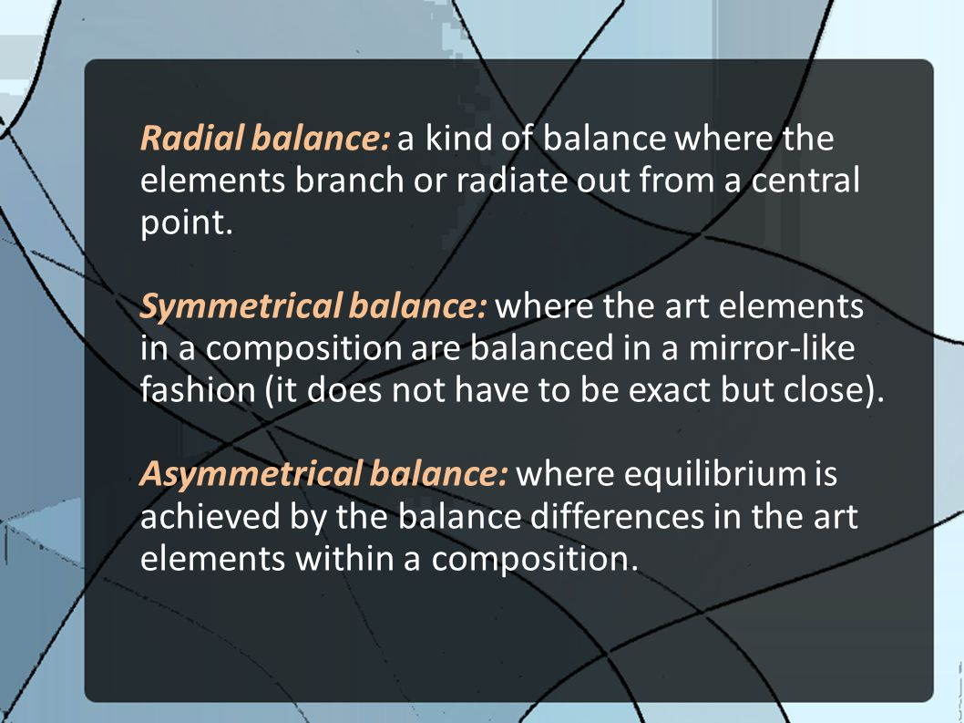 Elements Of Art Balance : Principles of composition ppt video online download