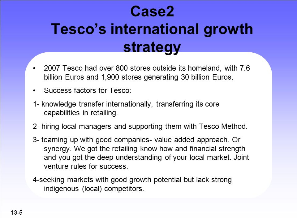 strategies used by tesco Tesco's share price has fallen dramatically after yet another profit warning a  once thriving supermarket chain finds itself in real trouble tesco.