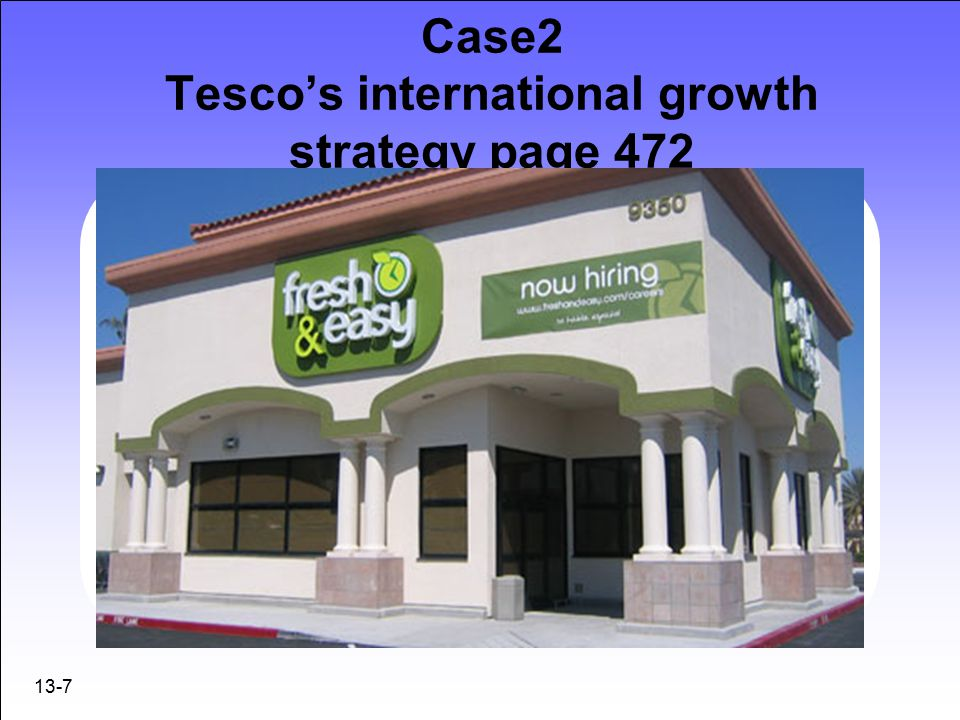 tesco international strategy This case tesco, uk's largest supermarket group, international expansion strategies focus on tesco, uk's largest and world's third largest retailer, to expand into foreign markets for sustaining its future growth in the global retail industry the company initiated its international expansion strategy by venturing into central europe, asia and.