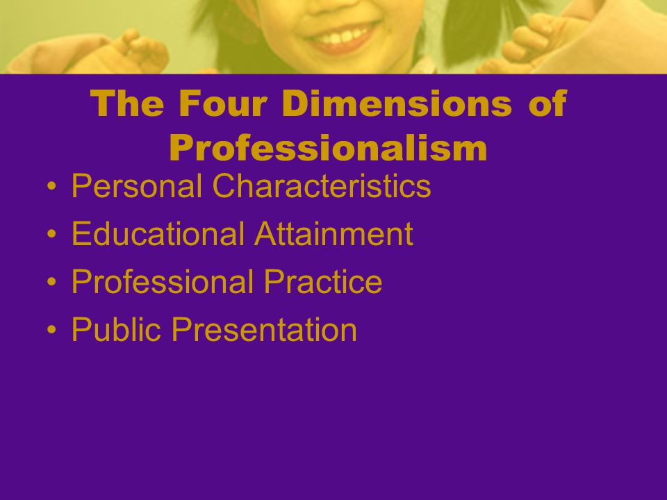 The Four Dimensions of Professionalism