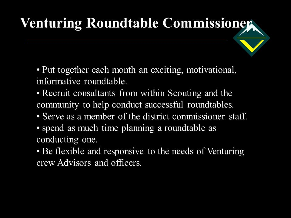Venturing Roundtable Commissioner