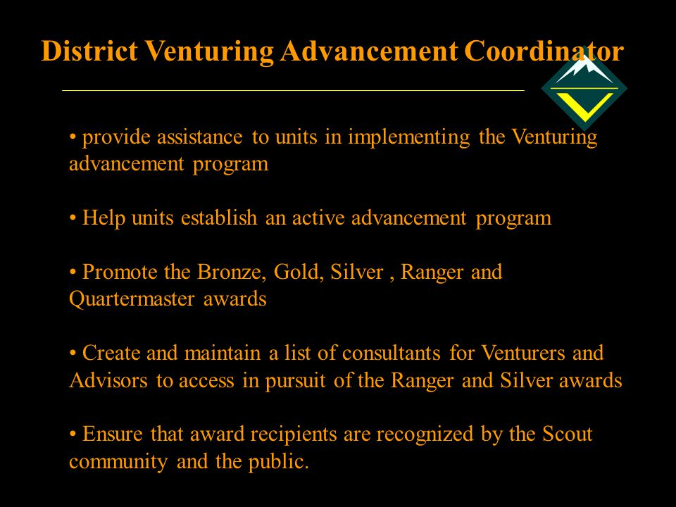 District Venturing Advancement Coordinator
