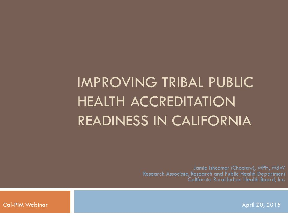 Improving Tribal Public Health Accreditation Readiness in California
