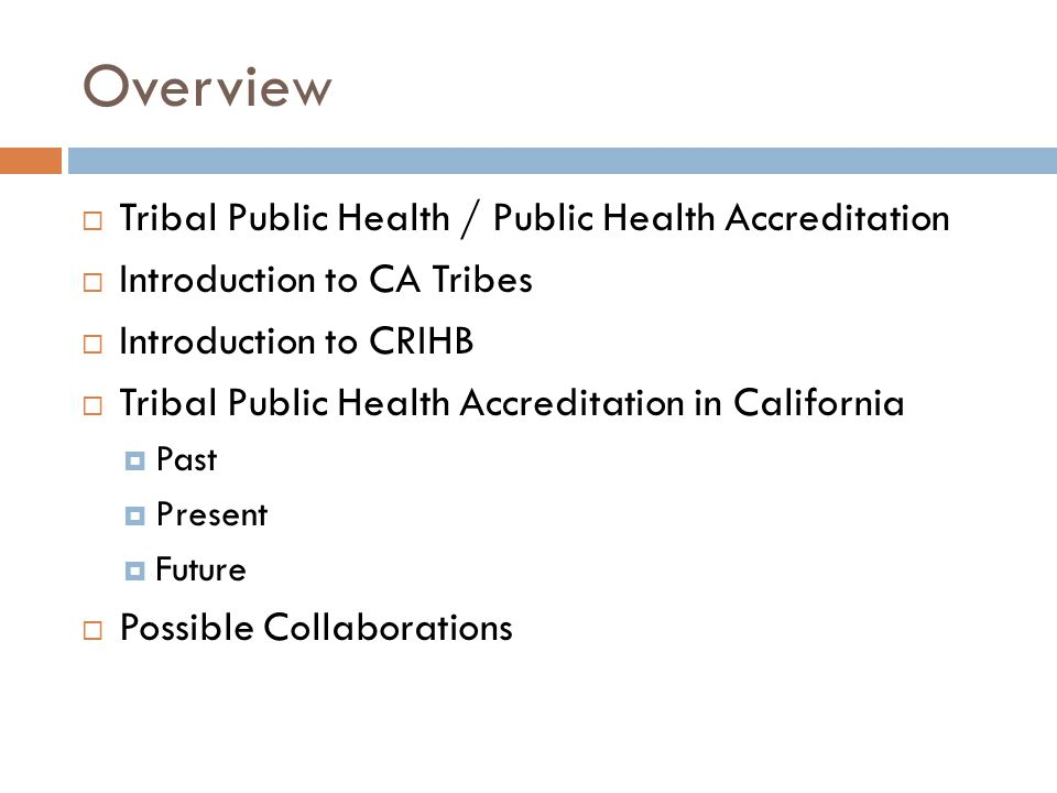 Overview Tribal Public Health / Public Health Accreditation