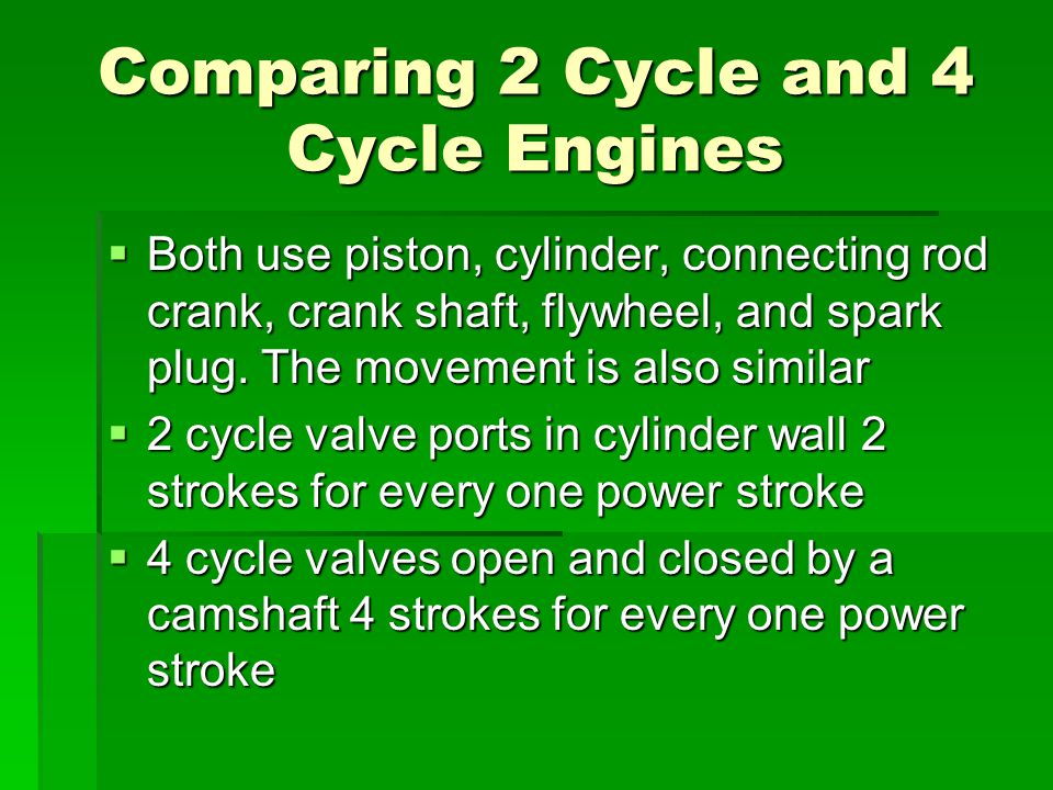 Comparing 2 Cycle and 4 Cycle Engines