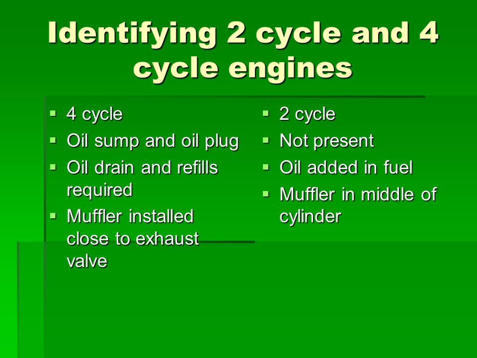 Identifying 2 cycle and 4 cycle engines