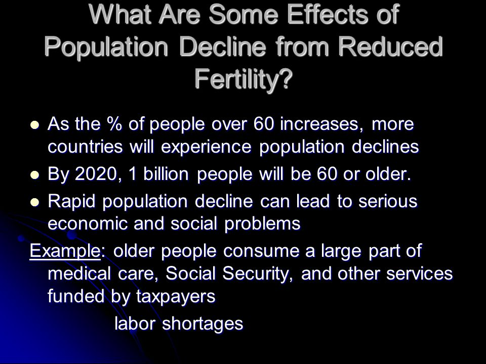 What Are Some Effects of Population Decline from Reduced Fertility