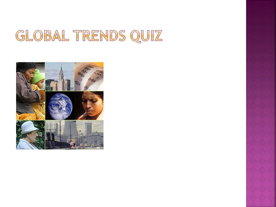 Global Trends Quiz