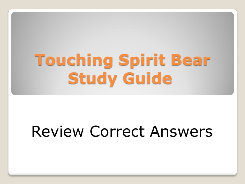 touching spirit bear answers