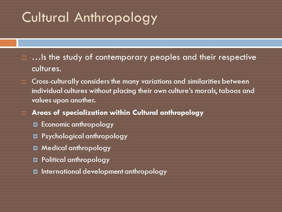 a connection between psychology and anthropology On the context and role of anthropology and its relationship to business and other   (statistics, psychology, economics, sociology [for discussion on sociology.