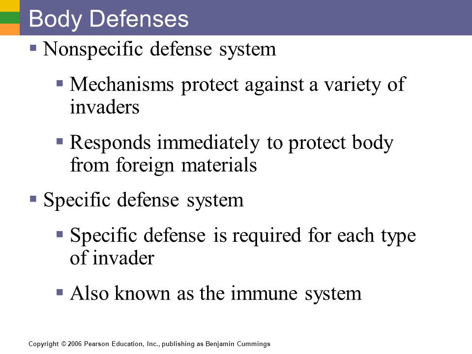 Body Defenses Nonspecific defense system