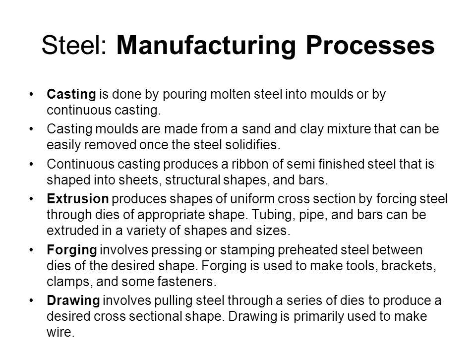 Steel: Manufacturing Processes
