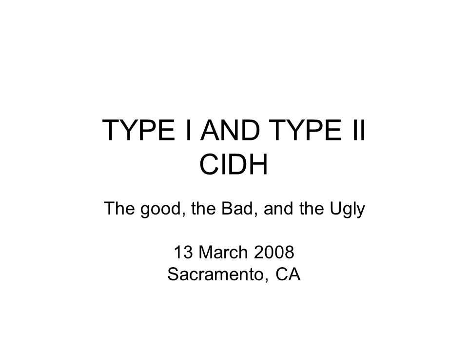 The good, the Bad, and the Ugly 13 March 2008 Sacramento, CA