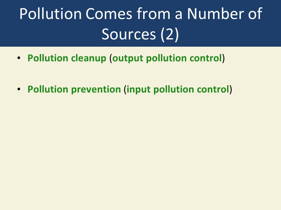 Pollution Comes from a Number of Sources (2)