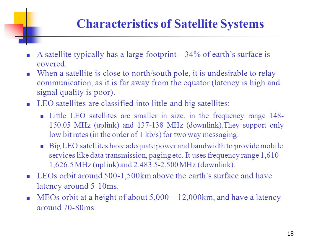 the characteristics and application of mobile satellite services Conditions of licence to provide mobile satellite services in skyterra to submit an application as to incorporate the characteristics of the allotment.