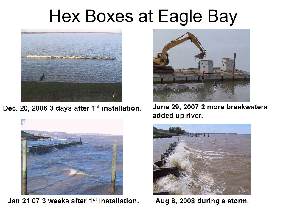 Hex Boxes at Eagle Bay Dec. 20, 2006 3 days after 1st installation.