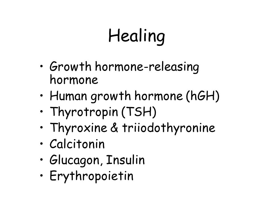 Healing Growth hormone-releasing hormone Human growth hormone (hGH)