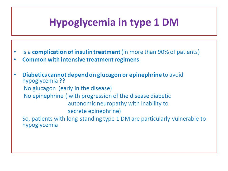 Hypoglycemia in type 1 DM