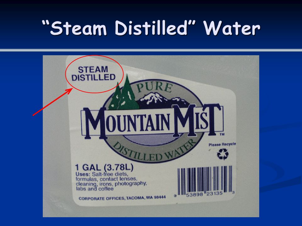 Steam Distilled Water