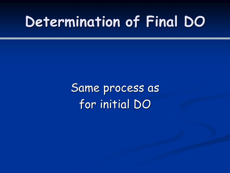 Determination of Final DO