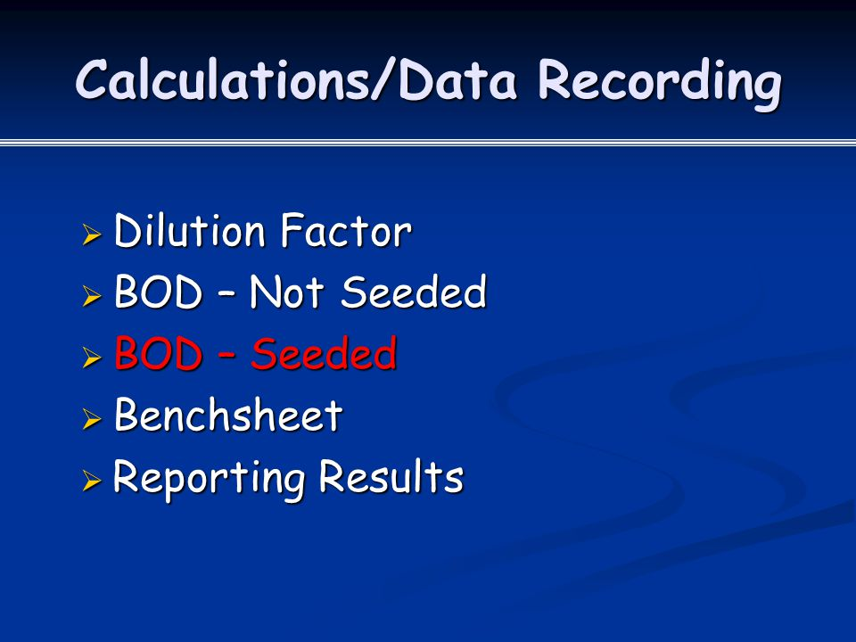 Calculations/Data Recording