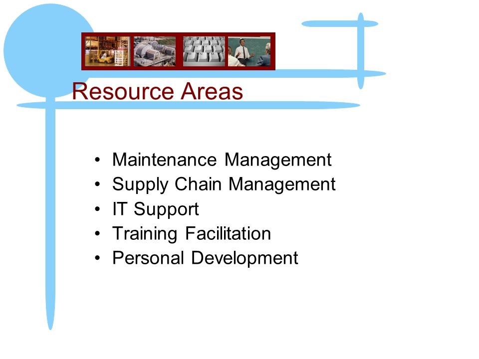 Resource Areas Maintenance Management Supply Chain Management