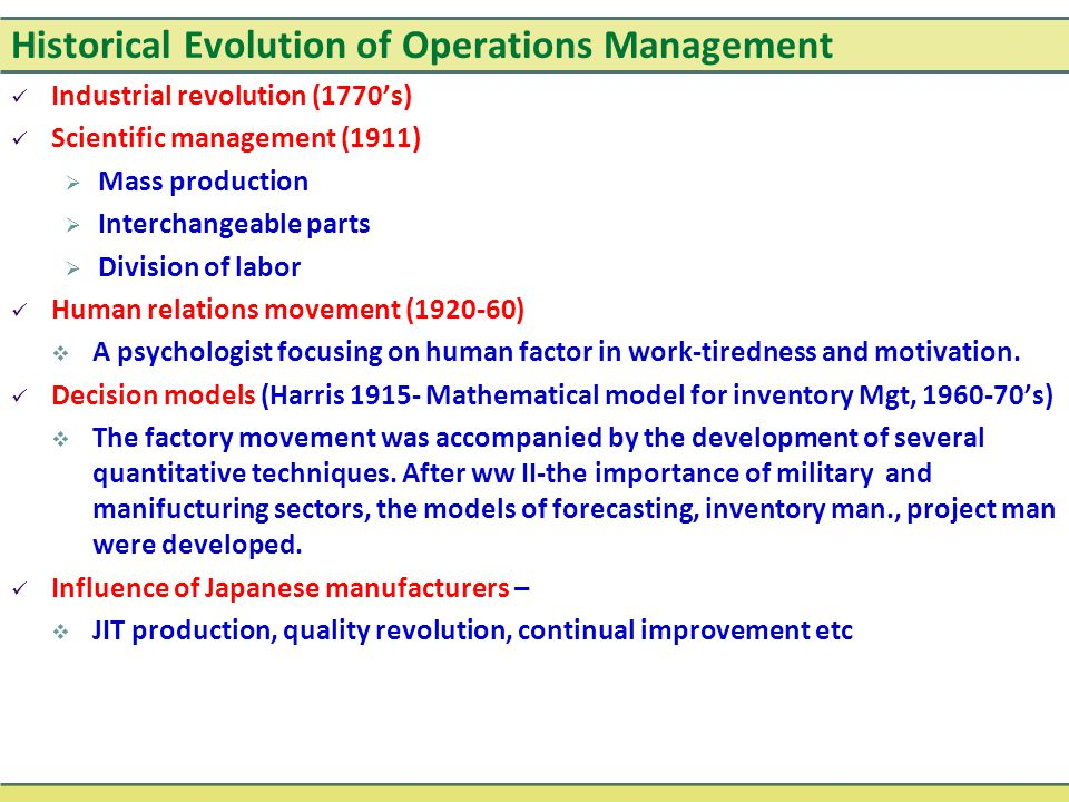 evolution production and operations management Introduction to operations management 1 introductions 2 • production control evolution in the industrial world.