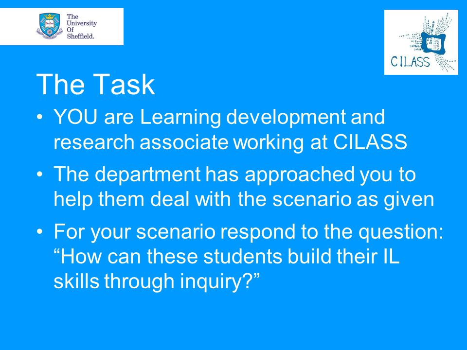 The Task YOU are Learning development and research associate working at CILASS.