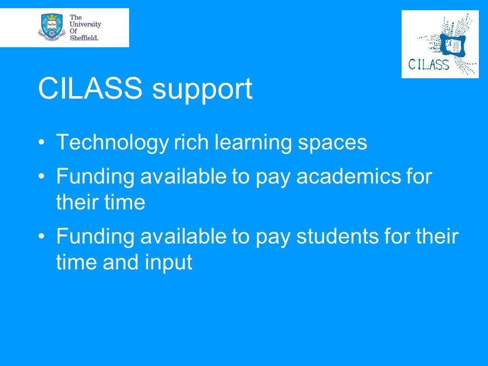 CILASS support Technology rich learning spaces