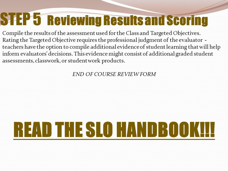 STEP 5 Reviewing Results and Scoring