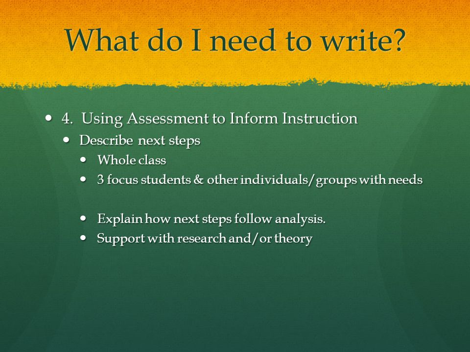 What do I need to write 4. Using Assessment to Inform Instruction