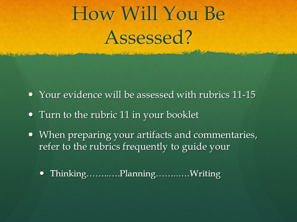 How Will You Be Assessed