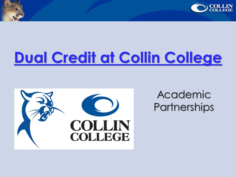 Dual Credit at Collin College