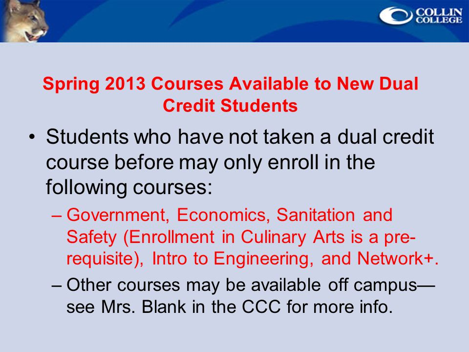 Spring 2013 Courses Available to New Dual Credit Students