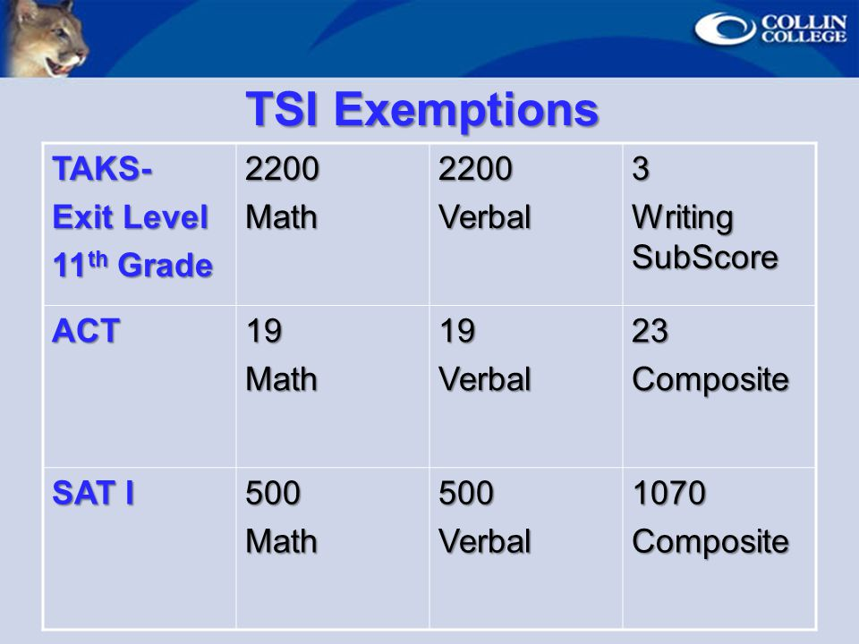 TSI Exemptions TAKS- Exit Level 11th Grade 2200 Math Verbal 3
