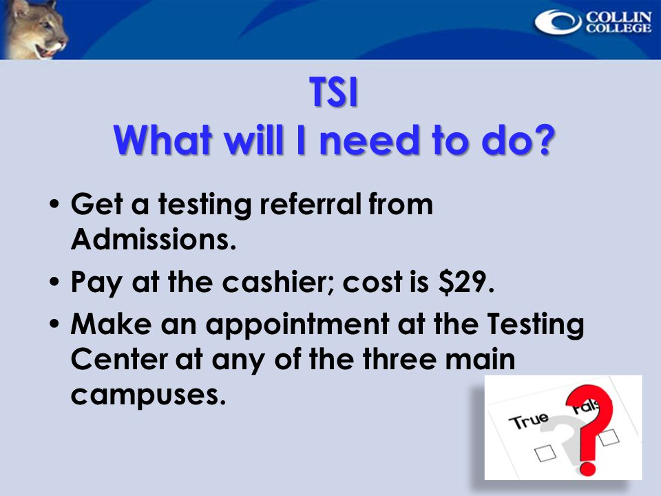 TSI What will I need to do